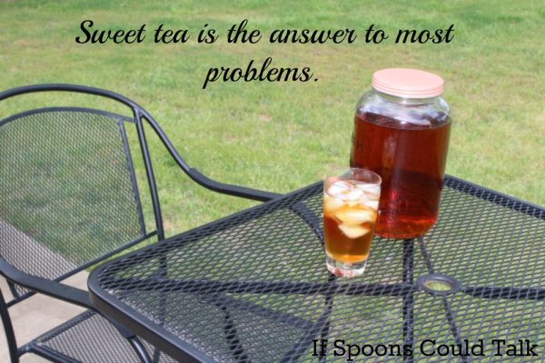 sweet tea can solve most problems